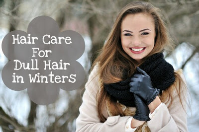 Hair Care For Dull Hair in Winters