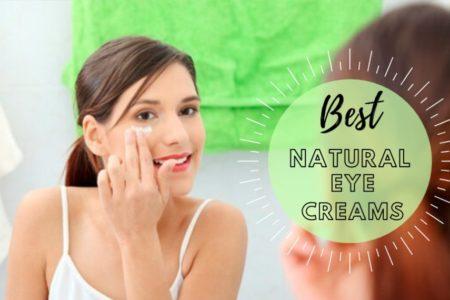 best natural eye cream