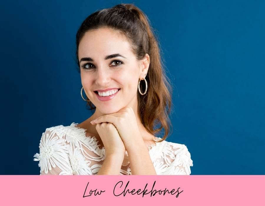 low cheekbones